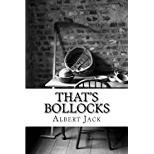 That's Bollocks: Urban Legends, Conspiracy Theories and Old Wives' Tales