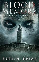 Blood Memory: A Post-Apocalypse Series (Book Three) (English Edition)