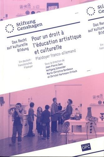 Pour un droit  l'ducation artistique et culturelle : Plaidoyer franco-allemand