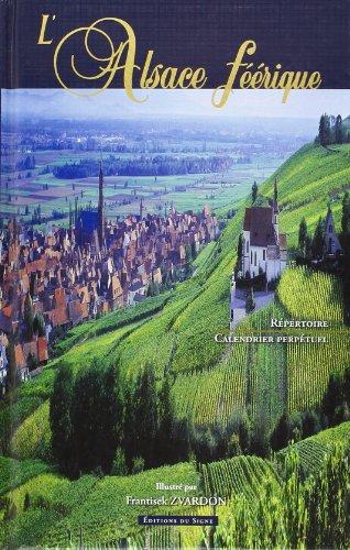 L'Alsace Feerique, Agenda Perpetuel ...