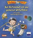 VORLESEMAUS 7: Der Astronaut mit der goldenen Unterhose: und weitere Weltraumgeschichten
