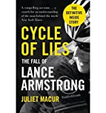 [(Cycle of Lies: The Fall of Lance Armstrong)] [Author: Juliet Macur] published on (July, 2014)