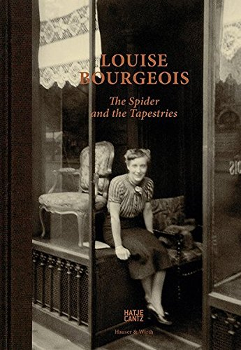 Louise Bourgeois : The spider and the tapestries