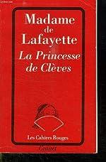 LA PRINCESSE DE CLEVES. de MADAME DE LA FAYETTE