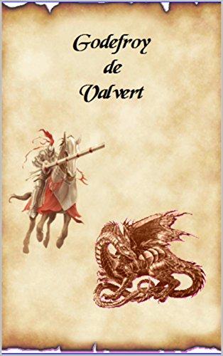 Godefroy de Valvert par Thomas Girard