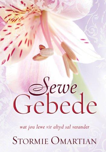 Sewe gebede wat jou lewe vir altyd sal verander (Afrikaans Edition)