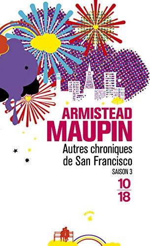 Chroniques de San Francisco, tome 3 : Autres chroniques de San Francisco par Armistead Maupin
