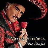 Vicente Fernandez Para Siempre [Import anglais]