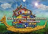 Der kreative Hauskalender (Wandkalender 2015 DIN A4 quer): Hier ist ein Haus auf kreative Weise zu neuen Kunstbildern umgestaltet! (Monatskalender, 14 Seiten)