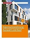 Eigentumswohnung: Auswahl und Kauf bei Amazon kaufen