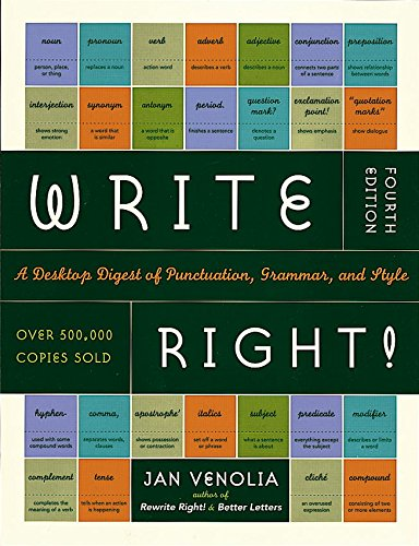Write Right!: A Desktop Digest of Punctuation, Grammar, and Style (English