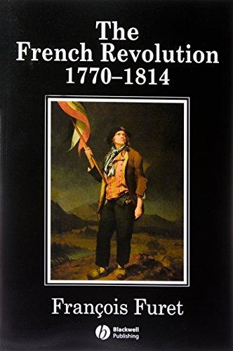 French Revolution: 1770-1814 (History of France)