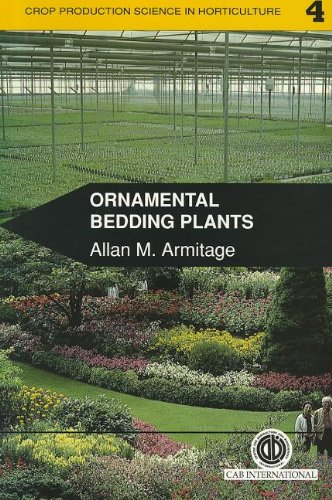 Ornamental Bedding Plants (Crop Production Science in Horticulture)