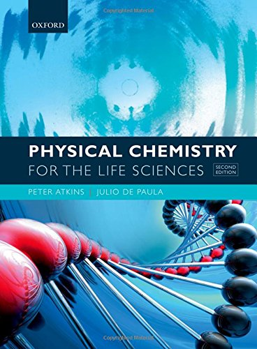 Physical Chemistry for the Life Sciences por Peter Atkins