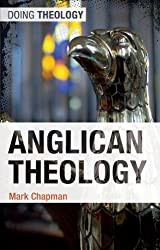 Anglican Theology (Doing Theology)