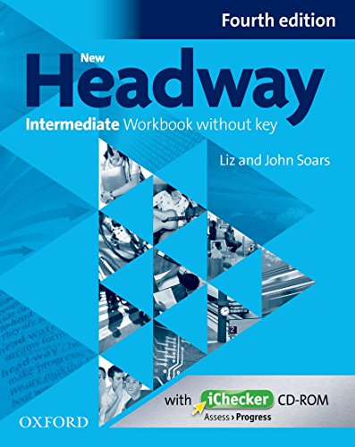 New Headway Intermediate Workbook without Key (1Cédérom) par John Soars