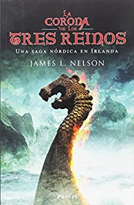 La corona de los tres reinos par James L. Nelson
