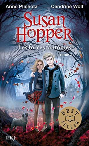 Susan Hopper - tome 02 : Les forces fantômes (2)