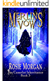 Merlin's Vow (The Camelot Inheritance ~ Book 3): A mystery fantasy book for teens and older children age 10 -14