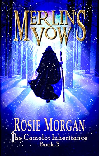 Merlin's Vow (The Camelot Inheritance - Book 3)