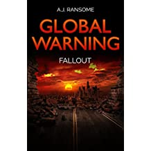 Global Warning Fallout: a fast-paced action adventure