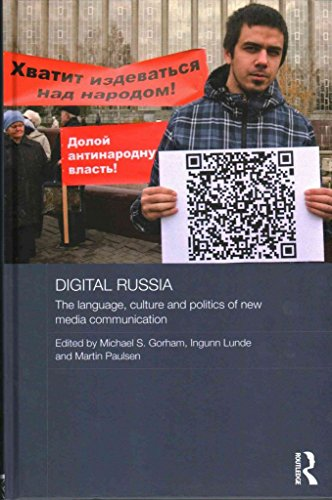 [Digital Russia: The Language, Culture and Politics of New Media Communication] (By: Michael Gorham) [published: March, 2014]