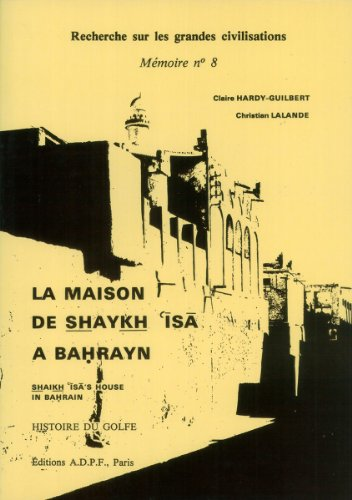 La Maison de Shaykh Isa a Bahrayn