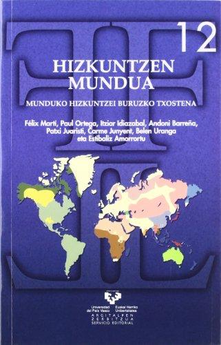 Hizkuntzen mundua. Munduko hizkuntzei buruzko txostena (Serie de Filología y Lingüística)