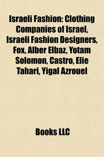 israeli-fashion-clothing-companies-of-israel-israeli-fashion-designers-fox-alber-elbaz-yotam-solomon