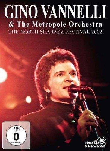 Preisvergleich Produktbild The North Sea Jazz Festival 2002 - Gino Vannelli & The Metropol Orchestra