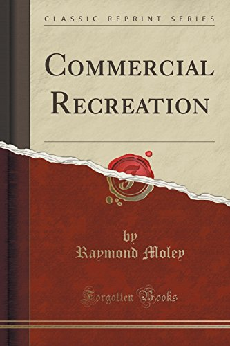 Commercial Recreation (Classic Reprint)