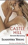 Castle Hill - Stürmische Überraschung (deutsche Ausgabe) (Edinburgh Love Stories 0)