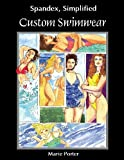 Spandex Simplified: Custom Swimwear