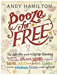 Booze for Free by Hamilton, Andy (September 1, 2011) Hardcover