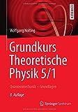 Grundkurs Theoretische Physik 5/1: Quantenmechanik - Grundlagen (Springer-Lehrbuch) - Wolfgang Nolting