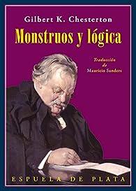 Monstruos y lógica: Un libro de ensayos par G.K. Chesterton