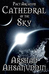 Cathedral of the Sky (Pact Arcanum) (English Edition)