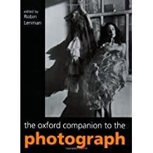 The Oxford Companion to the Photograph (Oxford Companions)
