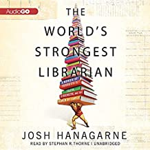 The World S Strongest Librarian: A Memoir of Tourette S, Faith, Strength, and the Power of Family