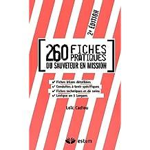 260 fiches pratiques du sauveteur en mission