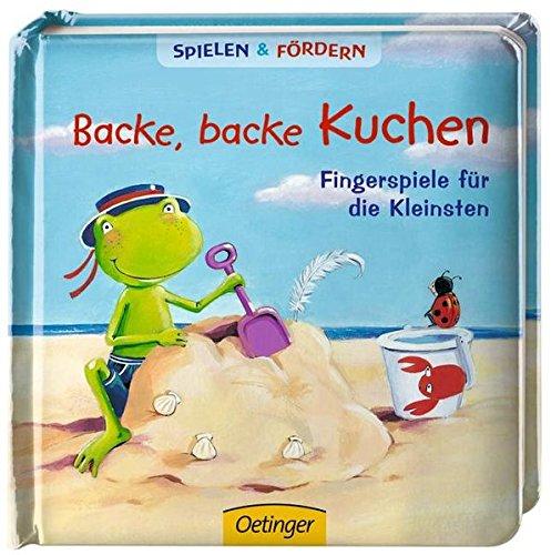 Backe, backe Kuchen: Fingerspiele für die Kleinsten