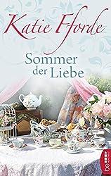 Sommer der Liebe (Allgemeine Reihe. Bastei Lübbe Taschenbücher)