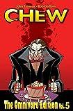 Chew Omnivore Edition Volume 5.