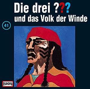 Die drei Fragezeichen - Folge 41: und das Volk der Winde