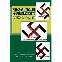 Pledge of Allegiance & Swastika Secrets (English Edition)