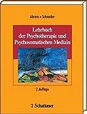 Lehrbuch der Psychotherapie und Psychosomatischen Medizin