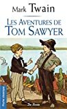 Les aventures de Tom Sawyer - Editions De Borée - 01/04/2011