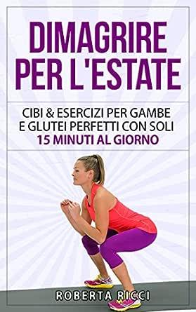come perdere peso in due settimane di esercizi