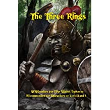 The Three Rings: An Adventure for Four Against Darkness for characters of level 3 and 4