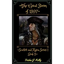 The Great Storm of 1397: Scarlett and Mason Series 1 Book 5 (English Edition)